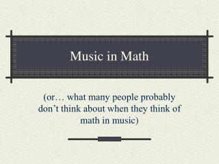 Music in Math