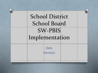 School District School Board SW-PBIS Implementation