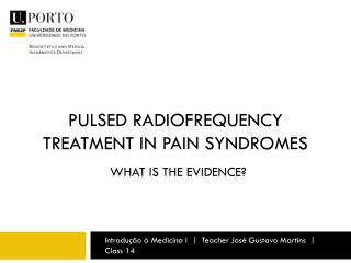 Pulsed radiofrequency treatment in pain syndromes
