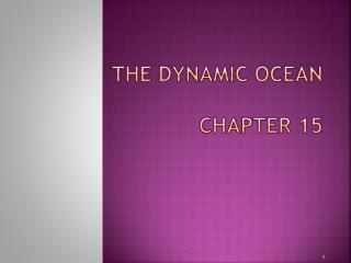 The Dynamic Ocean Chapter 15