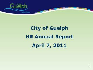 City of Guelph HR Annual Report April 7, 2011