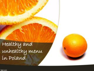 Healthy and unhealthy menu in Poland