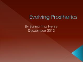 Evolving Prosthetics