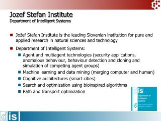 Jozef  Stefan Institute Department of Intelligent Systems