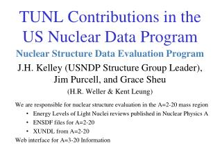 TUNL Contributions in the  US Nuclear Data Program