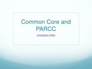Common Core and PARCC