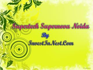 New vanture in Noida @ 09717841117 Supertech Supernova