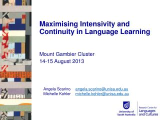 Maximising  Intensivity  and Continuity in Language  Learning
