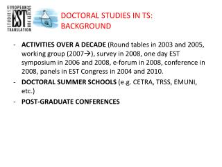 DOCTORAL STUDIES IN TS: BACKGROUND