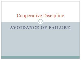 Cooperative Discipline