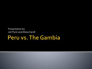 Peru vs. The Gambia
