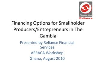 Financing Options for Smallholder Producers/Entrepreneurs in  T he Gambia