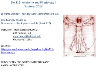 Bio 211: Anatomy and Physiology I     Summer 2014