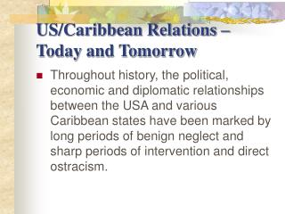 US/Caribbean Relations – Today and Tomorrow
