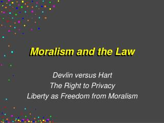 Moralism and the Law