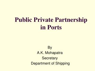 Public Private Partnership  in Ports