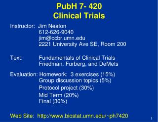 PubH 7- 420 Clinical Trials