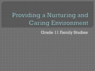 Providing a Nurturing and Caring Environment