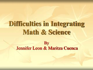 Difficulties in Integrating Math & Science