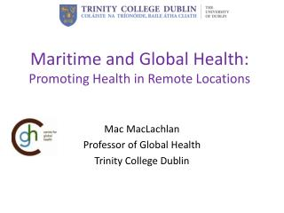 Maritime and Global Health:  Promoting Health in Remote Locations