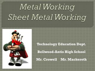 Metal Working Sheet Metal Working
