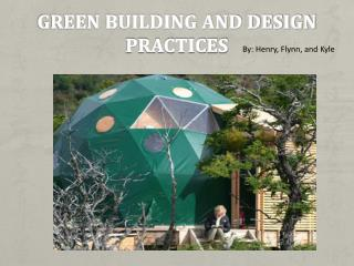 Green Building and design Practices