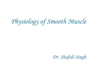 Physiology of Smooth Muscle