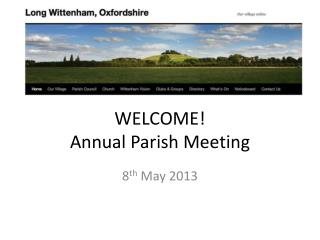 WELCOME! Annual Parish Meeting