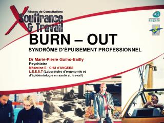 BURN – OUT SYNDRÔME D'ÉPUISEMENT PROFESSIONNEL