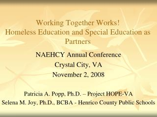 Working Together Works! Homeless Education and Special Education as Partners