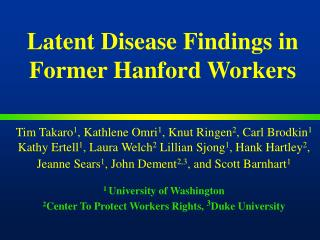 Latent Disease Findings in Former Hanford Workers