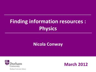 Finding information resources : Physics