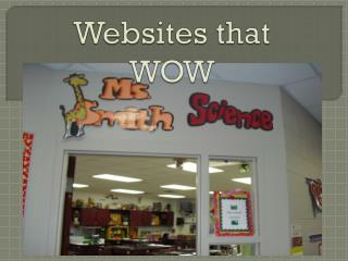 Websites that WOW