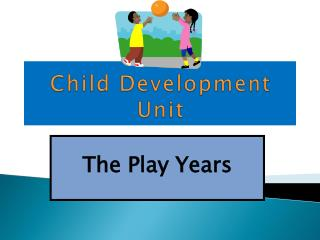 Child Development Unit