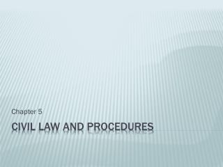 Civil Law and Procedures