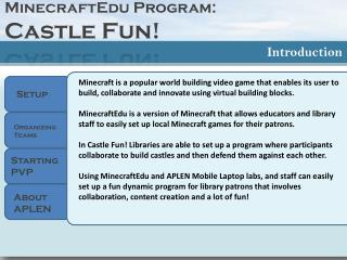 MinecraftEdu  Program:  Castl e Fun!