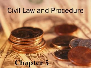 Civil Law and Procedure