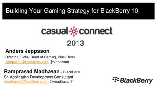 Building  Your Gaming Strategy for BlackBerry 10