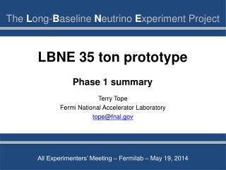 LBNE 35 ton prototype Phase 1 summary
