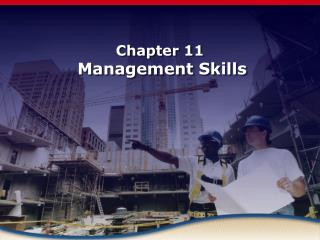 Chapter 11 Management Skills