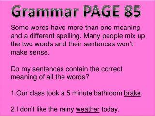 Grammar PAGE 85