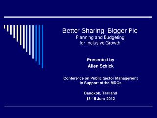 Better Sharing: Bigger Pie Planning and Budgeting for Inclusive Growth