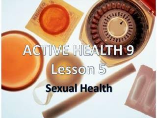 ACTIVE HEALTH 9 Lesson 5