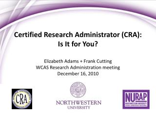 Certified Research Administrator (CRA): Is It for You?