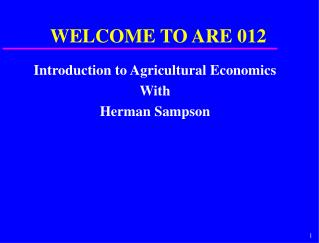 Introduction to Agricultural Economics With Herman Sampson