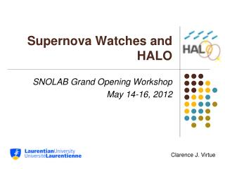 Supernova Watches and HALO