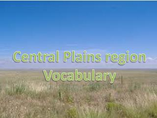 Central Plains region Vocabulary