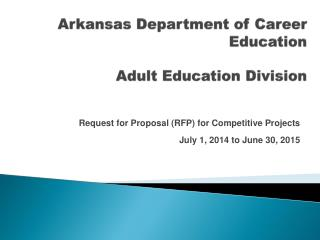 Arkansas Department of  Career Education Adult Education  Division