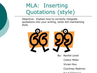MLA:  Inserting Quotations (style)