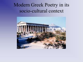 Modern Greek Poetry in its socio-cultural context